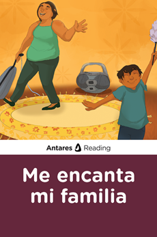Me encanta mi familia, Antares Reading