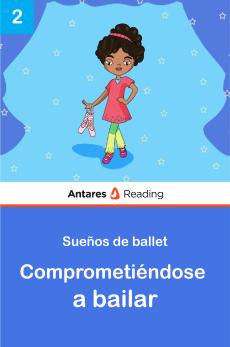 Comprometiéndose a bailar, Antares Reading