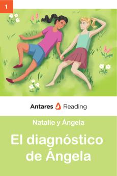 El diagnóstico de Ángela, Antares Reading