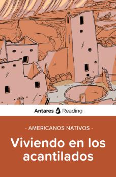 Americanos Nativos: viviendo en los acantilados, Antares