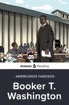 Americanos famosos: Booker T. Washington, Antares