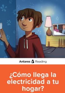 ¿Cómo llega la electricidad a tu hogar?, Antares