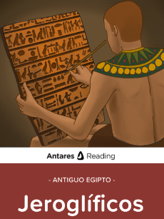 Antiguo Egipto: Jeroglíficos, Antares