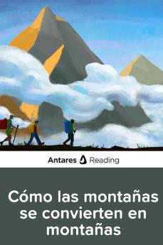Cómo las montañas se convierten en montañas, Antares