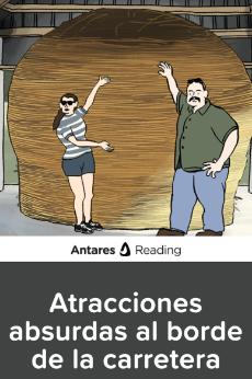 Atracciones absurdas al borde de la carretera, Antares