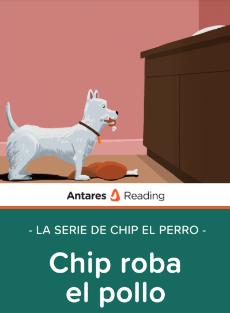 Chip roba el pollo (la serie de Chip el perro), Antares