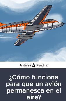 ¿Cómo funciona para que un avión permanesca en el aire?, Antares