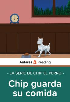 Chip guarda su comida (la serie de Chip el perro), Antares