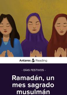 Días festivos: Ramadán, un mes sagrado musulmán, Antares