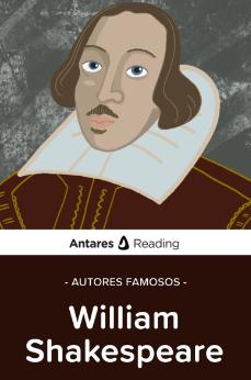 Autores famosos: William Shakespeare, Antares