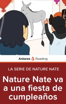 Nature Nate va a una fiesta de cumpleaños  (La Serie de Nature Nate), Antares