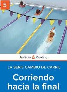 Corriendo hacia la final (La serie Cambio de carril - Libro 5), Antares