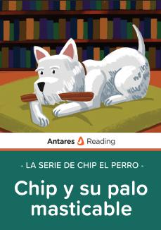 Chip y su palo masticable (la serie de Chip el perro), Antares