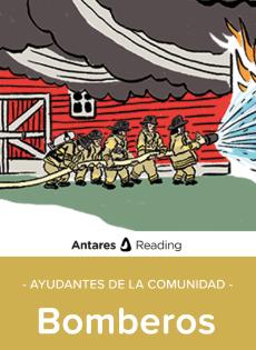 Ayudantes de la Comunidad: Bomberos, Antares
