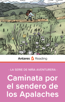 Caminata por el sendero de los Apalaches (La serie de Niña Aventurera), Antares