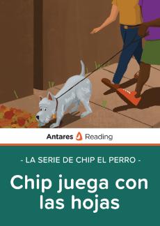 Chip juega con las hojas (la serie de Chip el perro), Antares