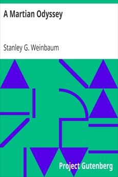 A Martian Odyssey, Stanley G. Weinbaum Author