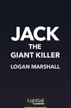 Jack The Giant Killer, Logan Marshall