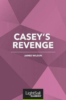 Casey's Revenge, James Wilson