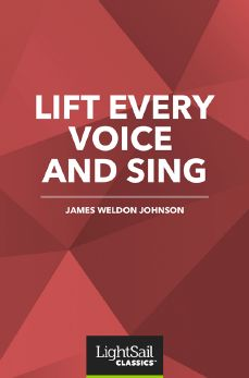 Lift Every Voice and Sing, James Weldon Johnson