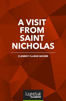 A Visit from St. Nicholas, Clement Clarke Moore