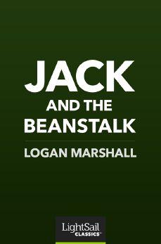 Jack and the Beanstalk, Logan Marshall