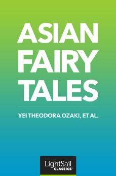 Asian Fairy Tales, Theodora Yei Ozaki