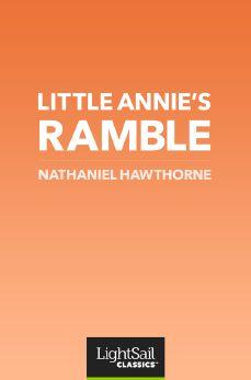 Little Annie's Ramble, Nathaniel Hawthorne