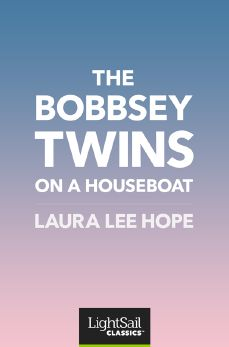 The Bobbsey Twins on a Houseboat, Laura Lee Hope
