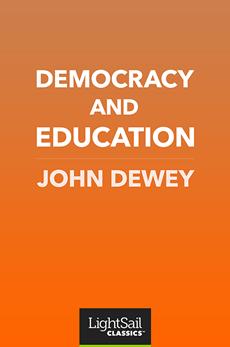 Democracy and Education, John Dewey