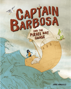 Captain Barbosa and the Pirate Hat Chase, Jorge Gonzalez